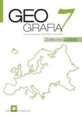 Geografia pre 7. ročník ZŠ a 2 GOŠ - zošit pre učiteľa