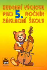 Hudební výchova pro 5. ročník základní školy