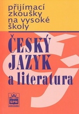 Přijímací zkoušky na vysokou školu Český jazyk a literarura
