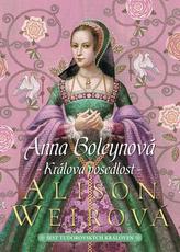 Anna Boleynová Králova posedlost