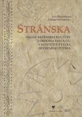 Stránska - Osada badenskej kultúry z obdobia eneolitu v kontexte vývoja severného potisia