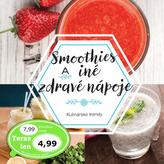 Smoothies a iné zdravé nápoje