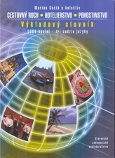 Cestovný ruch, hotelierstvo, pohostinstvo