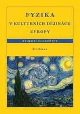Fyzika v kulturních dějinách Evropy 3.díl