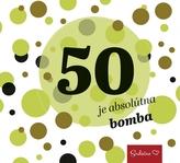 50 je absolútna bomba
