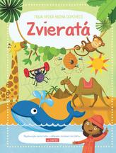 Moja veľká kniha odpovedí Zvieratá