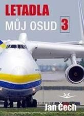 Letadla, můj osud 3
