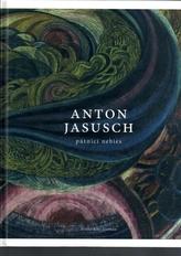Anton Jasusch: Pútnici nebies