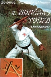 Ko-Budó II. Zbrane z Okinawy - Nunčaku Tonfa