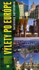 Výlety po Európe - turistický sprievodca
