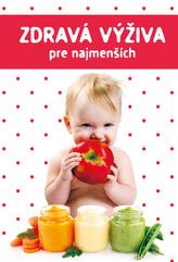Zdravá výživa pre najmenších