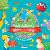 Detská obrázková encyklopédia pre najmenších