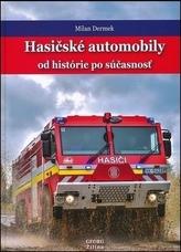 Hasičské automobily od histórie po súčasnosť