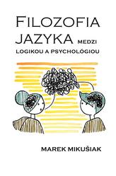 Filozofia jazya medzi logikou a psychológiou