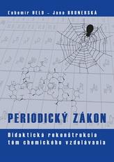 PERIODICKÝ ZÁKON - Didaktická rekonštrukcia tém chemického vzdelávania