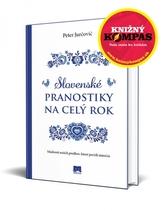 Slovenské pranostiky na celý rok - Múdrosti našich predkov, ktoré prežili stáročia