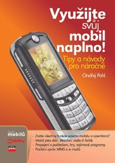Využijte svůj mobil naplno!