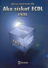 Ako získať ECDL Excel