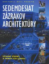 Sedemdesiat zázrakov architektúry