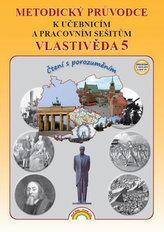 Vlastivěda 5 - Metodický průvodce k učebnicím a pracovním sešitům