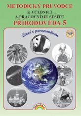 Přírodověda 5 - Metodický průvodce k učebnici s pracovním sešitem