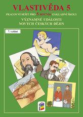 Vlastivěda 5 - Významné události novějších českých dějin (barevný pracovní sešit)