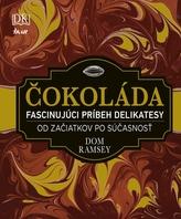 Čokoláda - Fascinujúci príbeh delikatesy