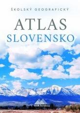 Školský geografický atlas Slovensko