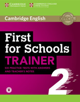 First for Schools Trainer 2 6 Practice Tests with Answers and Teacher´s Notes with Audio