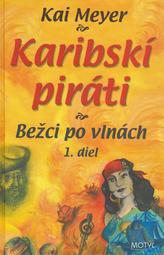 Karibskí piráti 1. diel