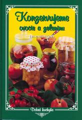 Konzervujeme ovocie a zeleninu