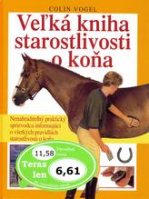 Vežká kniha starostlivosti o koňa