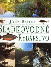Sladkovodné rybárstvo (John Bailey)