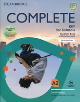 Complete Key for Schools Second edition Student´s Book without answers with Online Practice and Workbook without answers with Audio Download