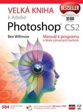 Velká kniha k Adobe Photoshop CS2 + CD