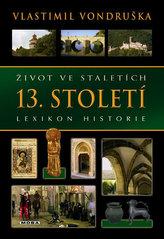 Život ve staletích 13. století