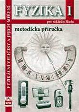 Fyzika 1 pro ZŠ Metodická příručka RVP
