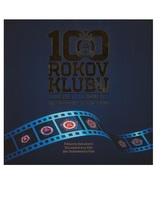 100 rokov klubu 1919-2019 /USB filmový dokument/