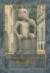 Rozprávky a povesti z Bratislavy