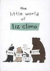 The Little World of Liz Climo. Echte Freunde, englische Ausgabe