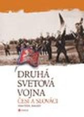 Druhá svetová vojna  Češi a Slováci