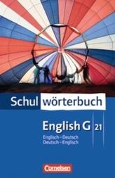 Schulwörterbuch English G 21, Englisch-Deutsch / Deutsch-Englisch