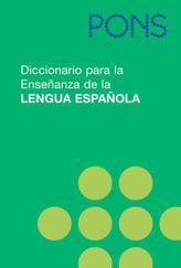 PONS Diccionario para la Ensenanza de la Lengua Espanola