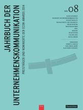 Jahrbuch der Unternehmenskommunikation 2014. Bd.8
