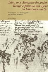Leben Und Abenteuer Des Gro en Koenigs Apollonius Von Tyrus Zu Land Und Zur See