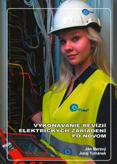 Vykonávanie revízií elektrických zariadení po novom