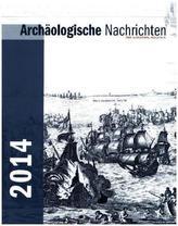 Archäologische Nachrichten aus Schleswig-Holstein. H.20/2014