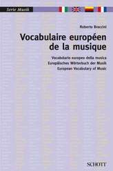 Vocabulaire européen de la musique. Vocabolario europeo della musica / Europäisches Wörterbuch der Musik / European Vocabulary o