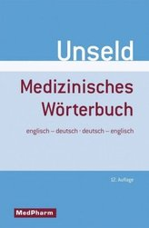 Medizinisches Wörterbuch, Englisch-Deutsch/Deutsch-Englisch