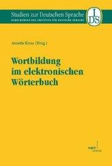 Wortbildung im elektronischen Wörterbuch